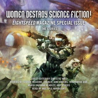 Lightspeed Magazine, June 2014: Women Destroy Science