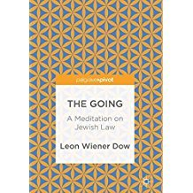 The Going A Meditation on Jewish Law