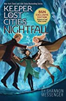Nightfall (B&N Exclusive Edition) (Keeper of the Lost Cities #6)