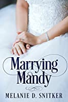 Marrying Mandy (Brides of Clearwater, #1)