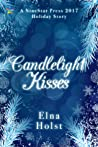 Candlelight Kisses (A Tinsel and Spruce Needles Romance, #1)