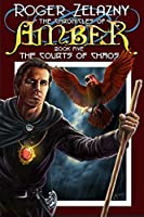 The Courts of Chaos (The Chronicles of Amber Book 5)