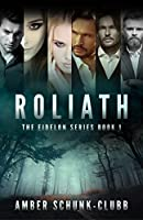 Roliath (The Eidelon Series #1)