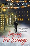 Saving Mr Scrooge by Sharon Booth