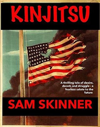 KINJITSU: A thrilling tale of deceit, desire, and struggle—a fearless salute to the future