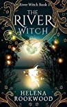 The River Witch (The River Witch #1)