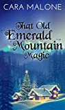 That Old Emerald Mountain Magic