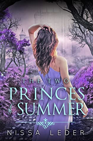 The Two Princes of Summer by Nissa Leder