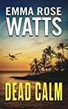 Dead Calm (Coastal Suspense, #1)