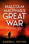Malcolm MacPhail's Great War (Malcolm MacPhail #1)