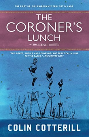 The Coroner's Lunch (Dr  Siri Paiboun, #1) by Colin Cotterill