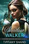 Shadow Walker (Shadow Walker Trilogy, #1)