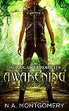 Awakening (The Morrigan Chronicles Book 1)