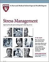Harvard Medical School Stress Management: Approaches for