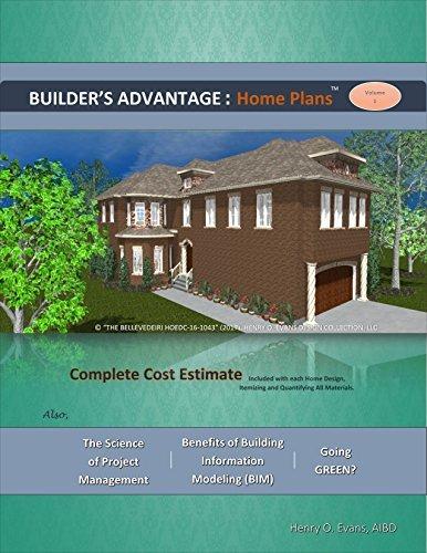 Builder's Advantage Home Plans Volume 1