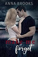 Make Me Forget (It's Kind of Personal, #1)