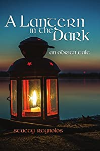 A Lantern in the Dark (The O'Brien Tales, #2)