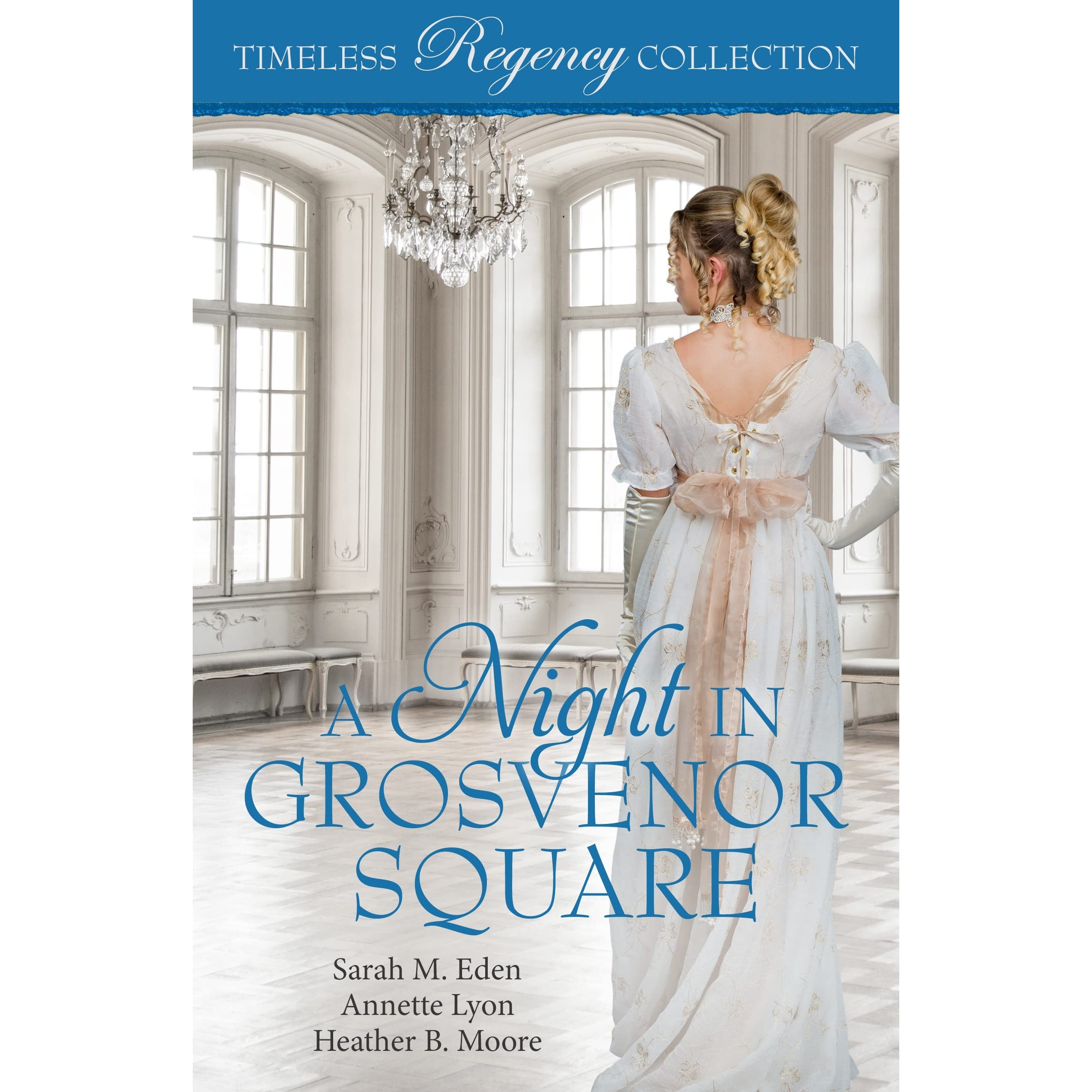 A Night in Grosvenor Square by Sarah M  Eden