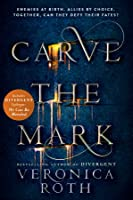 Carve the Mark (Carve the Mark, #1)