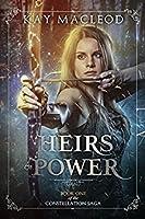 Heirs of Power (The Constellation Saga #1)