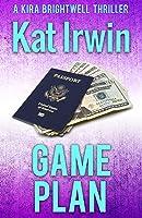 Game Plan (Kira Brightwell, #4)