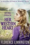 Her Western Heart (Seeing Ranch)