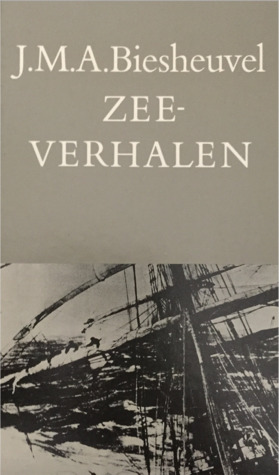Zeeverhalen by J.M.A. Biesheuvel