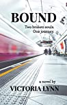 Bound: Two Broken Souls. One Journey