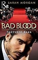 The Tortured Rake (Bad Blood, #1)