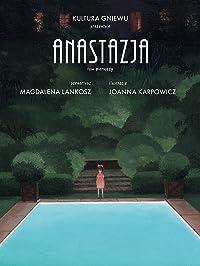 Anastazja. Tom pierwszy