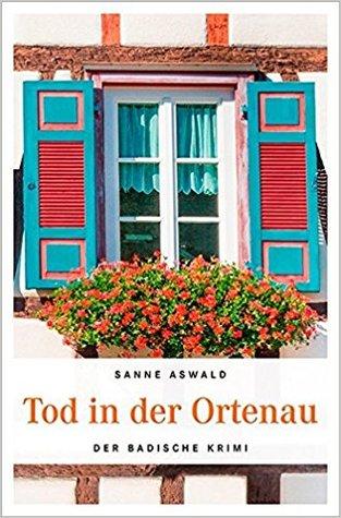 Tod in der Ortenau by Sanne Aswald