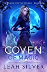Coven Of Magic (The Demon Hunter Trilogy #1)