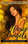 Fierce Angels (Lilith and her Harem, #2)