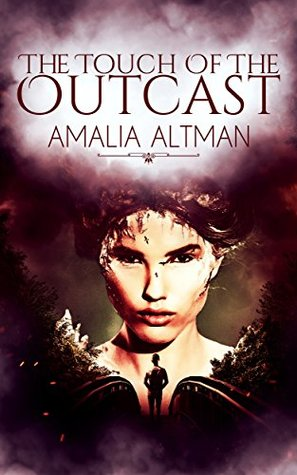 The Touch Of The Outcast: A Gothic Mystery Romance Book by Amalia Altman