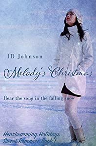 Melody's Christmas (Heartwarming Holidays Sweet Romance, #1)