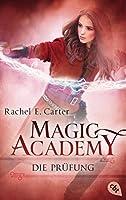 Die Prüfung (Die Magic Academy, #2)