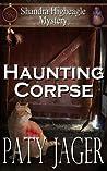 Haunting Corpse (Shandra Higheagle Mystery #9)