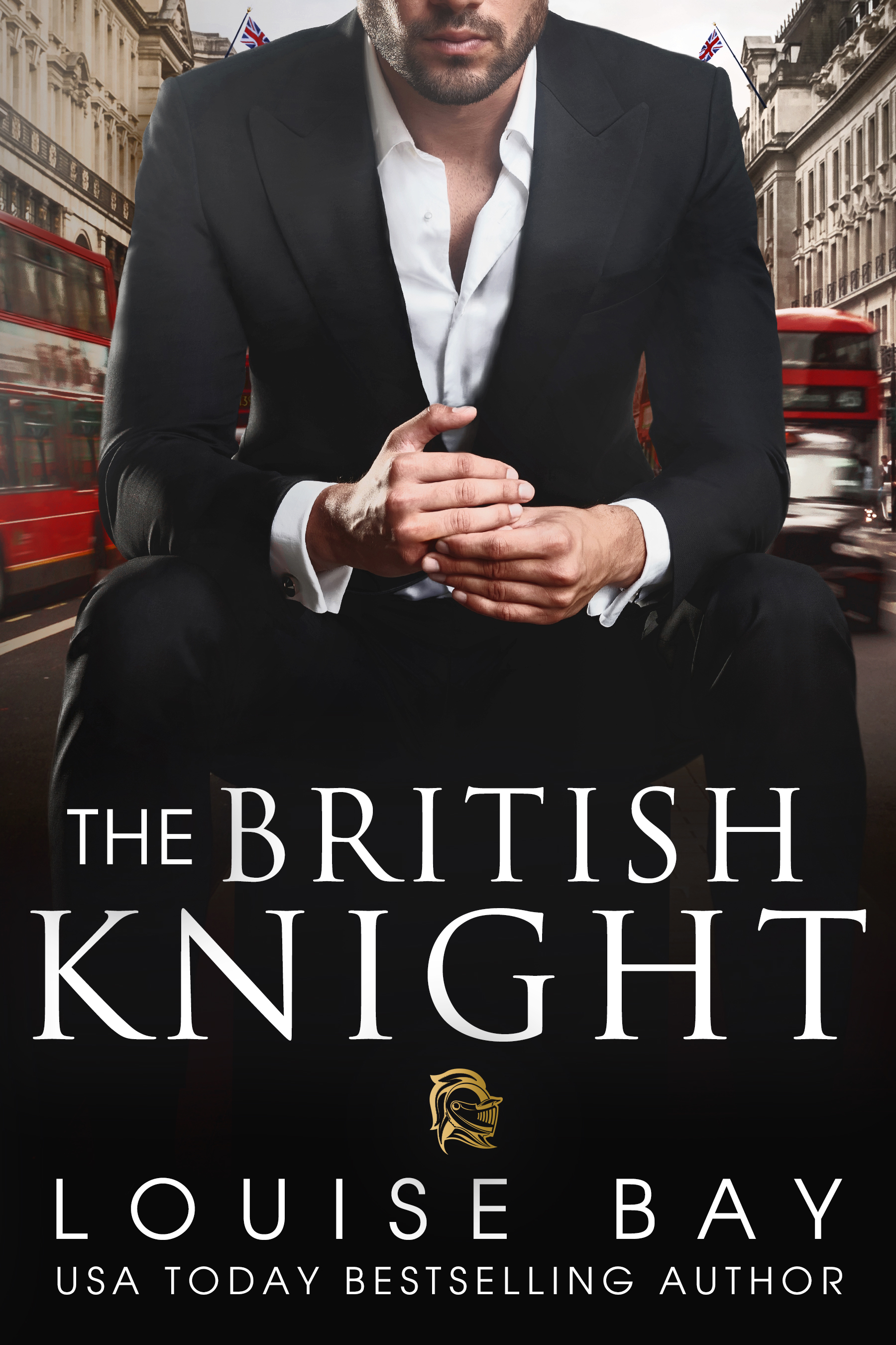 Louise Bay - The Royals 4 - The British Knight