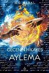 Aylema (Gecenin Hikayesi, #1)