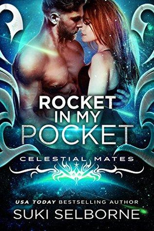 Rocket In My Pocket: Celestial Mates (Yolcadian Warriors, #2)