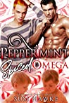 Peppermint Spiced Omega (The Hollydale Omegas, #3)