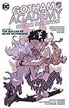 Gotham Academy: Second Semester, Volume 2: The Ballad of Olive Silverlock