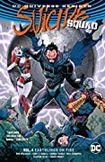 Suicide Squad, Volume 4: Earthlings on Fire
