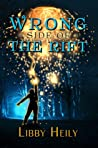 Wrong Side of the Rift (Grape Merriweather, Book 2)