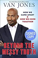 Beyond the Messy Truth - Signed / Autographed Copy