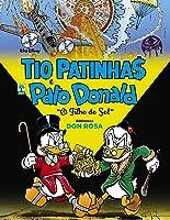 Tio Patinhas e Pato Donald: O Filho do Sol (Biblioteca Don Rosa, #1)