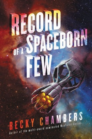 Record of a Spaceborn Few (Wayfarers #3)