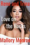 Reno and Trina: Love On the Rocks (Romancing the Mob Boss #18)