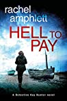 Hell to Pay (Detective Kay Hunter, #4)