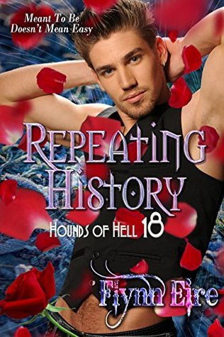Repeating History (Hounds of Hell, #18)